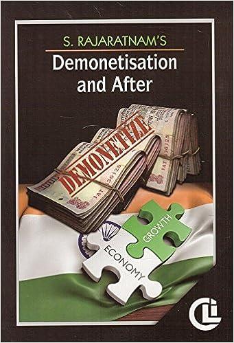 Demonetisation and After -Company Law Institute's -S. Rajaratnam-2017 Edition Book- S. Rajaratnam