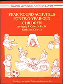 Year Round Activities for Two-Year-Old Children (Preschool ...