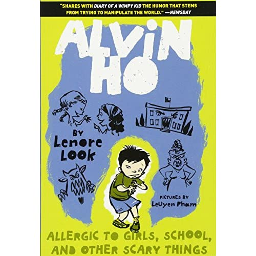 Alvin Ho: Allergic to Girls, School, and Other Scary Things Look, Lenore/ Pham,