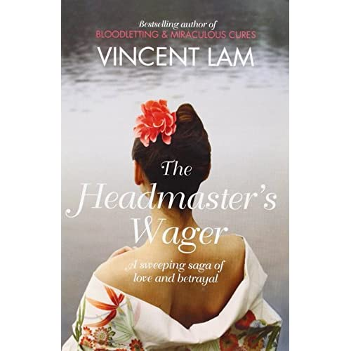 The Headmaster's Wager Vincent Lam