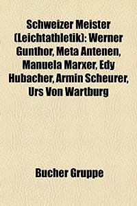 Schweizer Meister Leichtathletik : Werner Gunthor, Meta