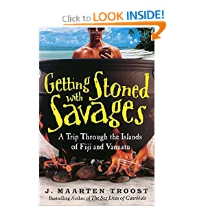 Getting Stoned with Savages: A Trip Through the Islands of Fiji and Vanuatu