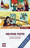 Melting potes : De l\'une à l\'autre langue par Davina Rowley