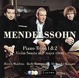 メンデルスゾーン:ピアノ三重奏曲第1番&第2番 他