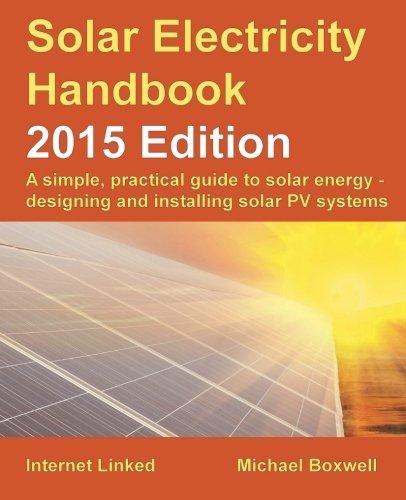 Solar Electricity Handbook: PV system design & installation
