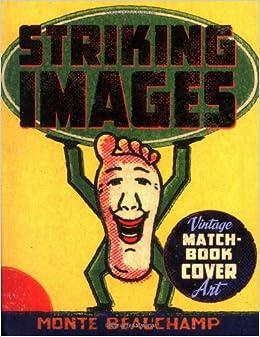 Striking Images: Vintage Matchbook Cover Art: Monte