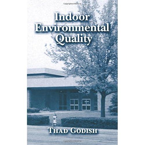 Indoor Environmental Quality Godish, Thad (Author)