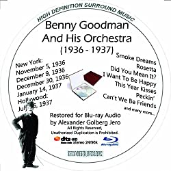 Benny Goodman (1936-1937) And His Orchestra Restored For Blu-ray Audio Featuring Audio Only and Video Disc Produced with Short Films by Charly Chaplin