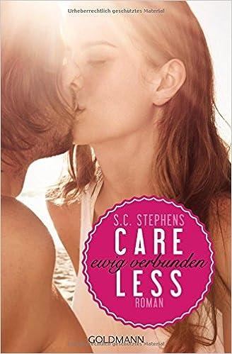 Careless: ewig verbunden (S.C. Stephens)