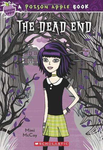 The Dead End (Poison Apple)