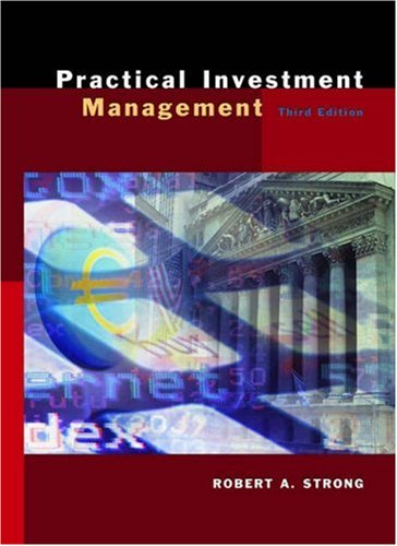 USED (VG) Practical Investment Management by Robert A. Strong