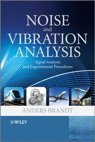 Free to download e-books Noise and Vibration Analysis: Signal Analysis and Experimental Procedures