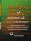 Dodging the Bullets: A Disaster Preparation Guide for Joomla!? Web Sites