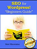 SEO for WordPress: How To Get Your Website on Page #1 of Google...Fast! (Read2Learn Guides)