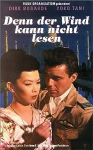 Denn der Wind kann nicht lesen [VHS]: Dirk Bogarde, Yoko