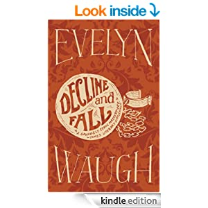 decline and fall evelyn waugh ebook decline and fall kindle edition by waugh 17187