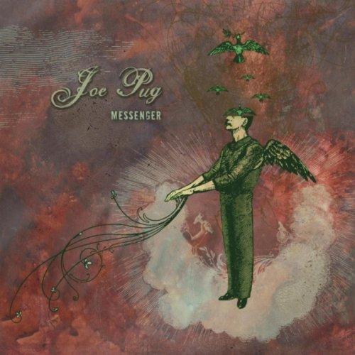 JOE PUG, Messenger