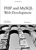 PHP and MySQL Web Development (3rd Edition)
