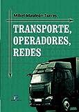 Transporte, operadores y redes