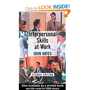 Interpersonal Skills at Work John Hayes