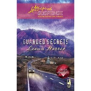 Guarded Secrets (Steeple Hill Love Inspired Suspense)