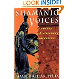 Shamanic Voice, by Joan Halifax