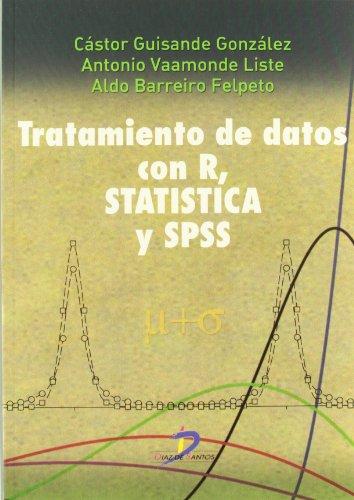 Tratamiento de datos con R. Statistica y SPSS