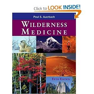 Wilderness Medicine, 5th Edition: Paul S. Auerbach