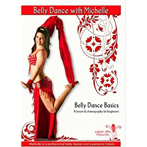 Belly Dance Basics: A Complete Lesson with Choreography for Beginners