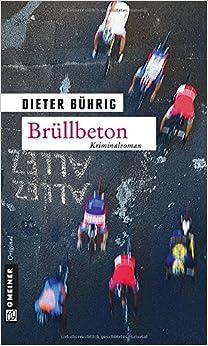 Brüllbeton (Dieter Bührig)