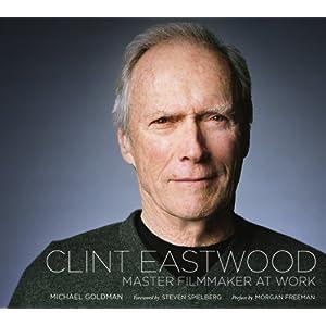 Clint Eastwood: Master Filmmaker at Work