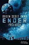 Ender : Préludes par Orson Scott Card