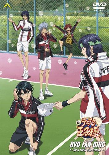 新テニスの王子様 DVD FAN DISC ~be a rival and friend~