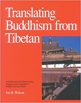 Full version Translating Buddhism From Tibetan: An Introduction To The Tibetan Literary Language