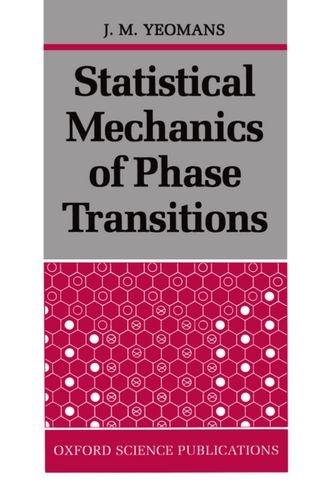 Ebooks mobi descarga gratuita Statistical Mechanics of Phase Transitions CHM ePub RTF 9780198517306 (Literatura española) de J. M. Yeomans