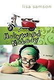 Hollywood Nobody (Hollywood Nobody Series, Book 1)
