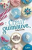Les filles au chocolat, Tome 2 : Coeur guimauve par Cathy Cassidy