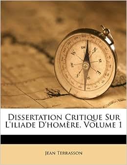 Dissertation Critique Sur L'iliade D'homère, Volume 1