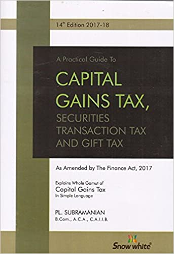 Practical Guide to Capital Gains Tax, SST & Gift Tax -2017