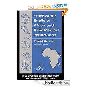 Freshwater Snails Of Africa And Their Medical Importance David S. Brown