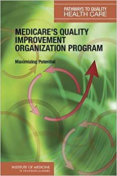Quality Improvement Organizations (QIOs) in Medicare