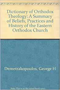 Orthodox Theology: An Introduction