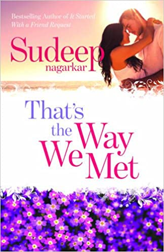 All Sudeep Nagarkar Books List : That's the Way We Met