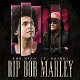 RIP Bob Marley (feat. Griddi)