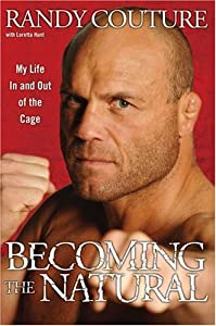 """Cover of """"Becoming the Natural: My Life I..."""
