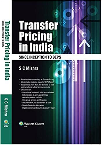 Transfer Pricing in India Since Inception To BEPS -Book