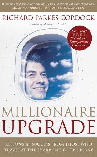 Millionaire Upgrade by Richard Parkes Cordock