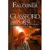 Glassford Girl: Part 1 (The Emily Heart Time Jumper)