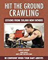Hit the Ground Crawling by Greg Bishop