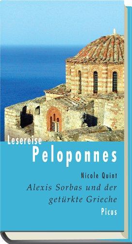 Lesereise Peloponnes. Alexis Sorbas und der getürkte Grieche